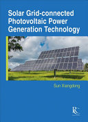 Solar Grid Connected Photovoltaic Power Generation Technology