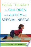 Yoga Therapy For Children With Autism And Special Needs Book