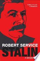 Stalin, A Biography by Robert Service,Professor of Russian History Robert Service PDF
