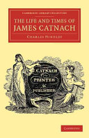 The Life and Times of James Catnach, (Late of Seven Dials), Ballad Monger