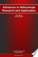 Advances in Helicoverpa Research and Application: 2012 Edition