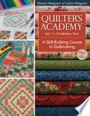 Quilter s Academy Vol 1   Freshman Year