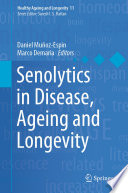 Senolytics in Disease  Ageing and Longevity