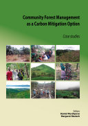 Community Forest Management as a Carbon Mitigation Option  Case Studies