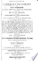 Hamilton's Catechism on the art of writing for an Orchestra, and on playing from score. Third edition ... enlarged by J. Bishop