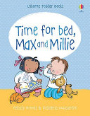Time for Bed  Max and Millie