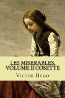 Les Miserables  Volume II Cosette  English Edition