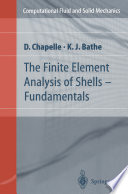 The Finite Element Analysis of Shells - Fundamentals