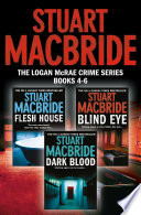 Logan McRae Crime Series Books 4 6  Flesh House  Blind Eye  Dark Blood  Logan McRae