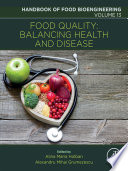 Food Quality: Balancing Health and Disease
