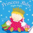 Princess Baby  Night Night Book PDF