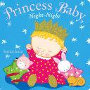 Princess Baby, Night-Night Pdf/ePub eBook