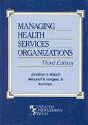 Managing Health Services Organizations Book PDF