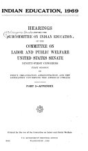 Indian Education, 1969: Hearings Before the Subcommittee on ...