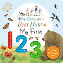 We re Going on a Bear Hunt  My First 123