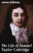 The Life of Samuel Taylor Coleridge Pdf/ePub eBook