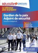 Réussite Concours - Gardien de la paix Adjoint de sécurité -