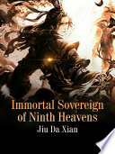Immortal Sovereign of Ninth Heavens