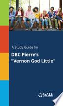 vernon god little summary