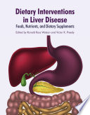 Dietary Interventions In Liver Disease Book PDF