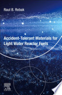 Accident Tolerant Materials for Light Water Reactor Fuels