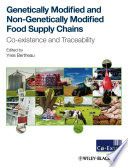 Genetically Modified and non Genetically Modified Food Supply Chains Book