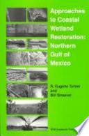 Approaches to Coastal Wetland Restoration