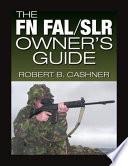FN FAL/SLR Owner's Guide