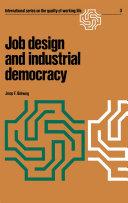 Job design and industrial democracy