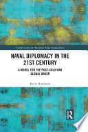 Naval Diplomacy for the 21st Century