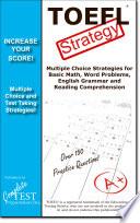 TOEFL Test Strategy! Winning Multiple Choice Strategies for the TOEFL Test
