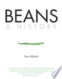 """Beans: A History"" by Ken Albala"