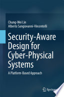 Security Aware Design For Cyber Physical Systems Book PDF