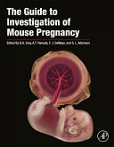 The Guide to Investigation of Mouse Pregnancy ebook