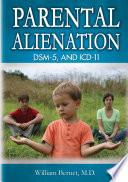 Parental Alienation  DSM 5  and ICD 11