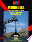 Mongolia Mining Laws and Regulations Handbook