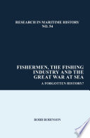 Fishermen The Fishing Industry And The Great War At Sea