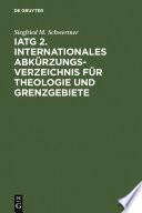 IATG2. Internationales Abkürzungsverzeichnis für Theologie und Grenzgebiete