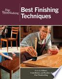 Fine Woodworking Best Finishing Techniques Editors Of Fine Woodworking Google Books