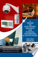 A Primer on Electronic Security for Schools  Universities    Institutions Second Edition Book