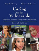 Caring for the Vulnerable  Perspectives in Nursing Theory  Practice  and Research