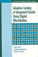Adaptive Cooling Of Integrated Circuits Using Digital Microfluidics Book PDF