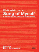 Walt Whitman's Song of Myself: A Sourcebook and Critical Edition