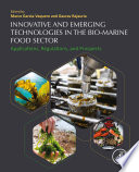 Innovative and Emerging Technologies in the Bio marine Food Sector