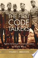 The First Code Talkers