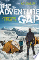 """The Adventure Gap: Changing the Face of the Outdoors"" by James Edward Mills"