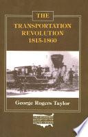 The Transportation Revolution, 1815-60