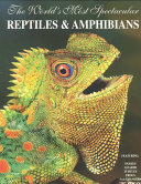 Pdf The World's Most Spectacular Reptiles & Amphibians