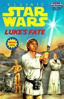 Luke s Fate