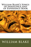 William Blake s Songs of Innocence and of Experience Book